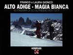 Alto Adige Magia Bianca